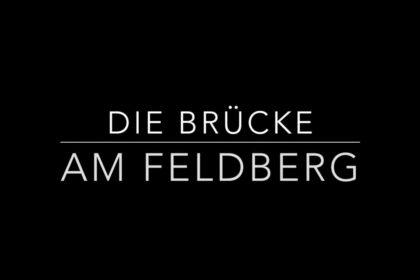 Die Brücke Feldberg